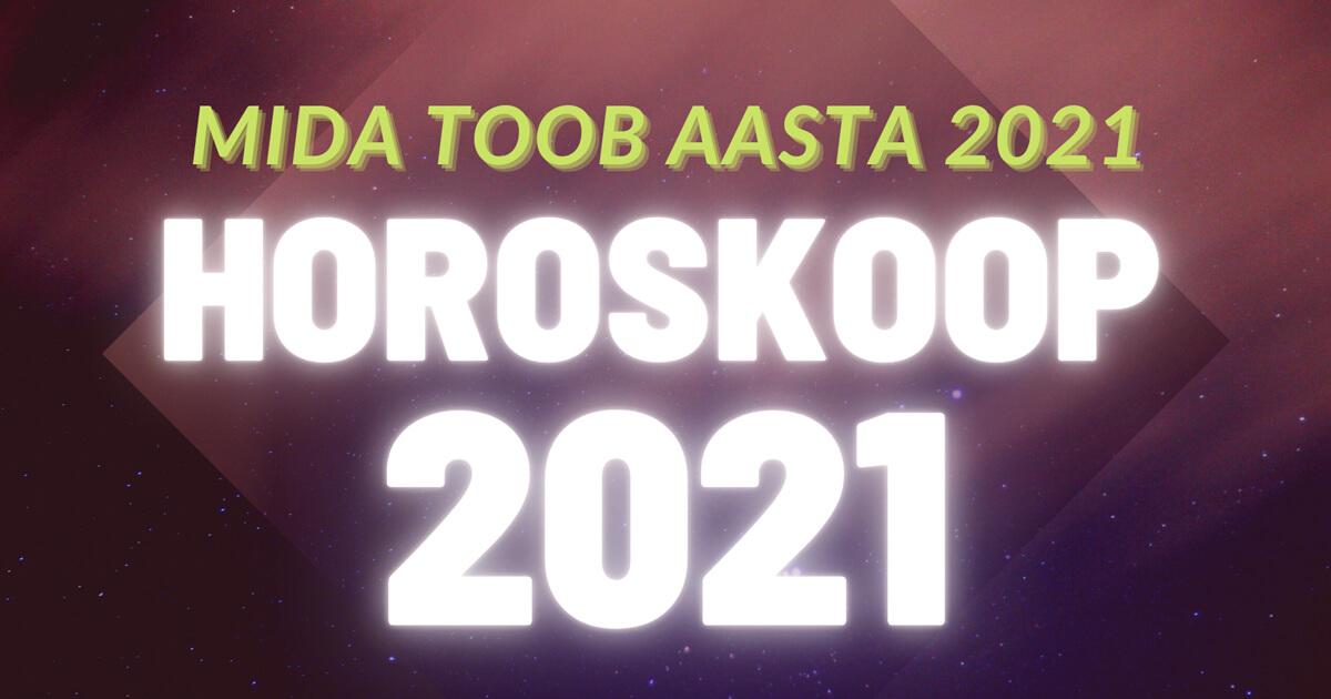 Horoskoop 2021